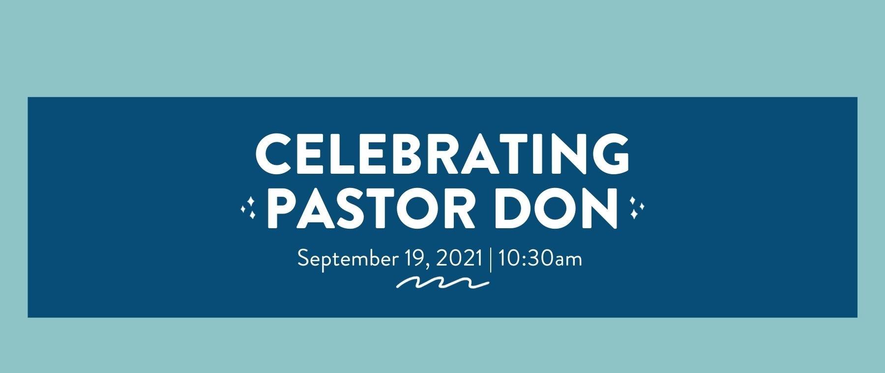 Pastor Don Celebration