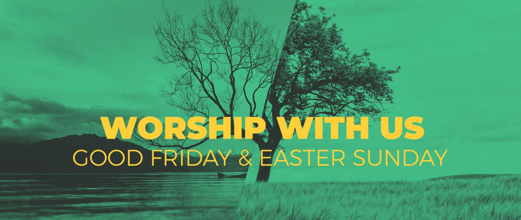 Easter and Good Friday