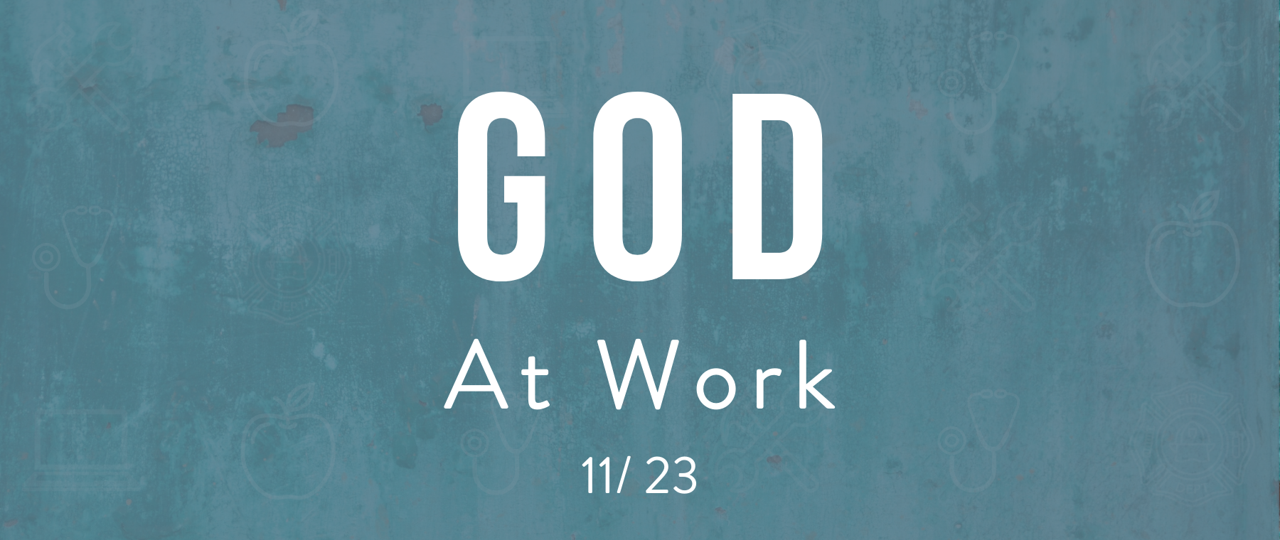 God at Work event