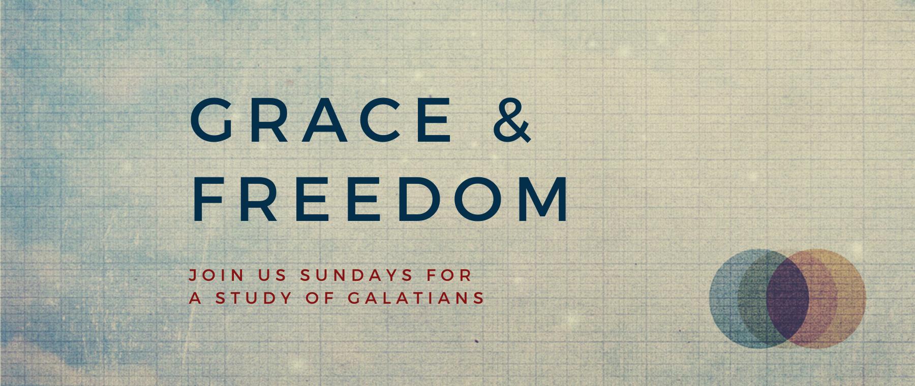 Grace & Freedom