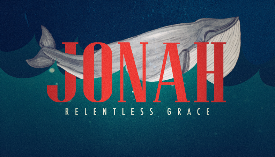 Jonah - Relentless Grace