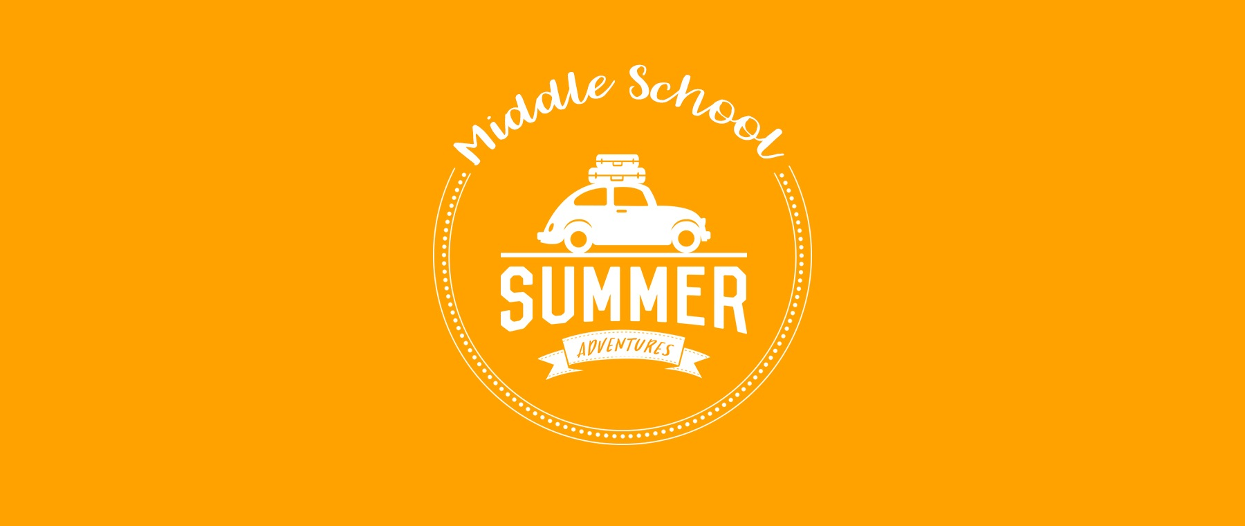 MIddle School Summer