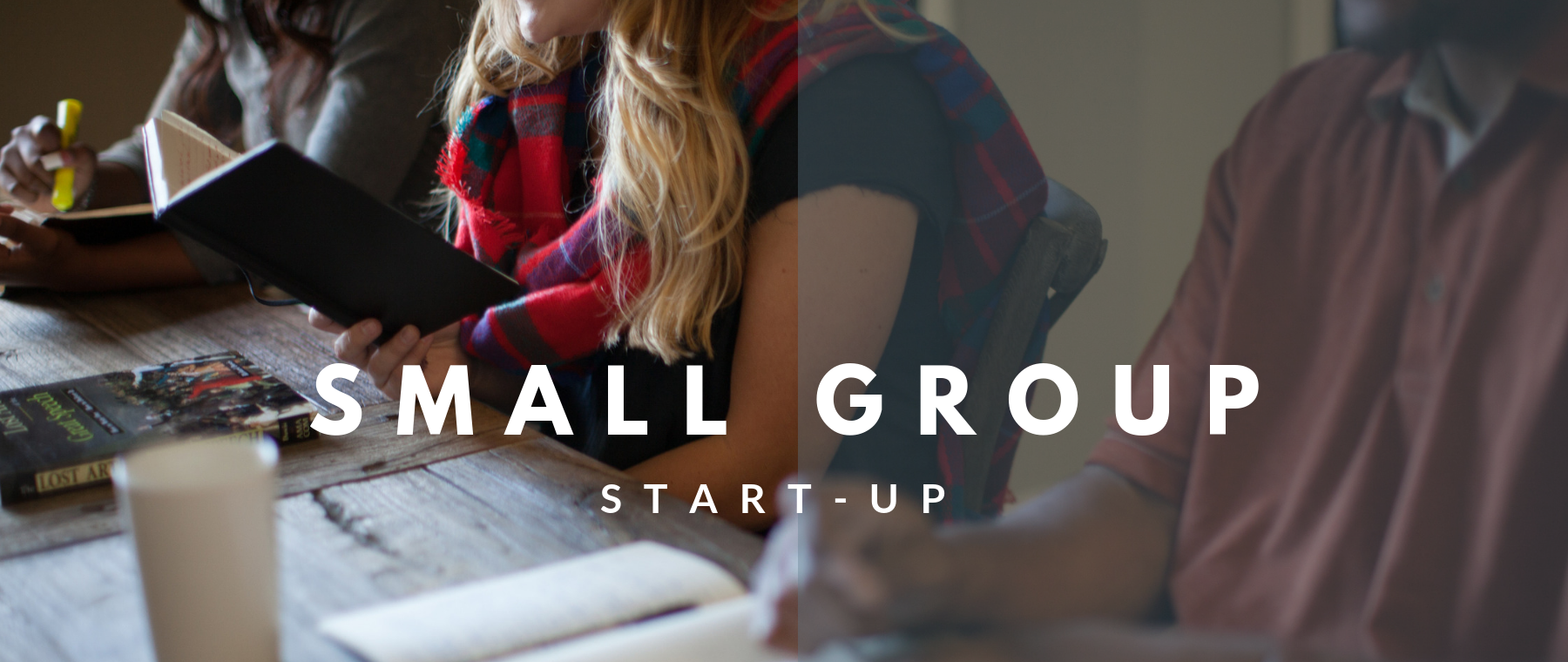 Small Group Start Up