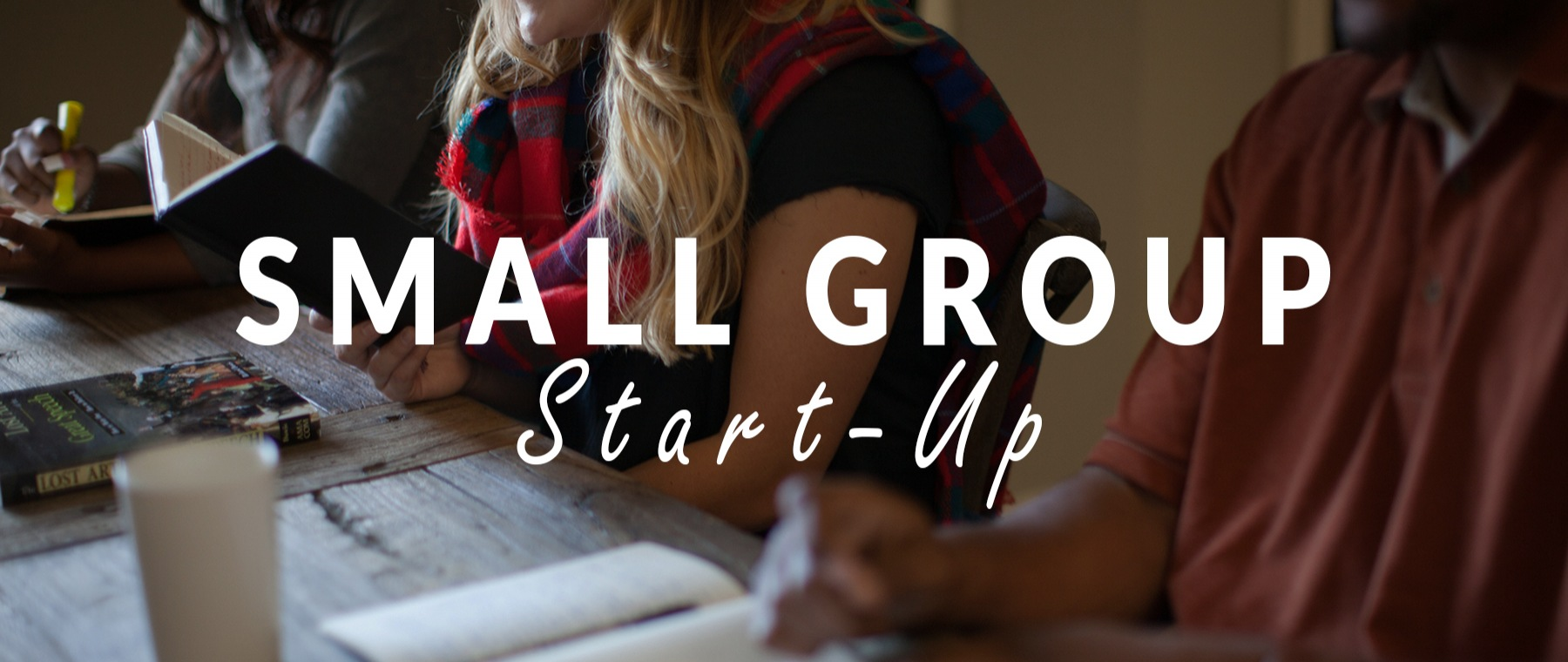 Small Group Start-Up